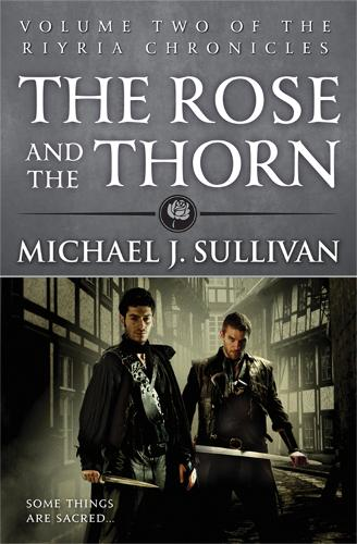 The Rose and the Thorn: Book 2 of The Riyria Chronicles - Riyria Chronicles (Paperback)