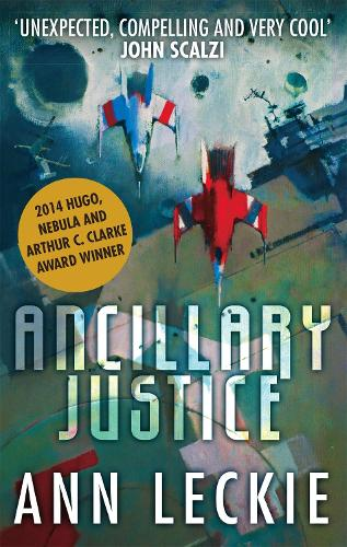 Ancillary Justice - Imperial Radch (Paperback)