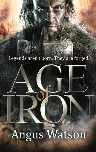 Age of Iron - The Iron Age Trilogy (Paperback)