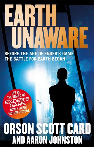 Earth Unaware: Book 1 of the First Formic War - First Formic War (Paperback)