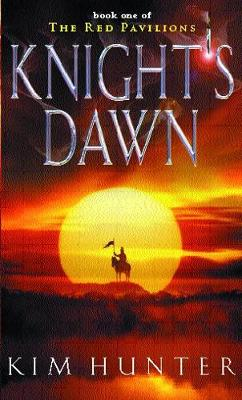 Knight's Dawn: The Red Pavilions: Book One - Red Pavilions (Paperback)