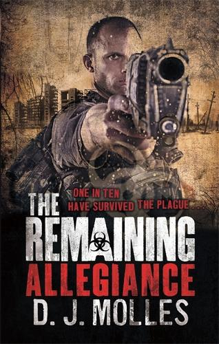 The Remaining: Allegiance - The Remaining (Paperback)