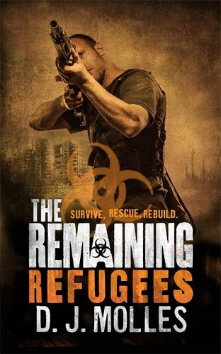 The Remaining: Refugees - The Remaining (Paperback)