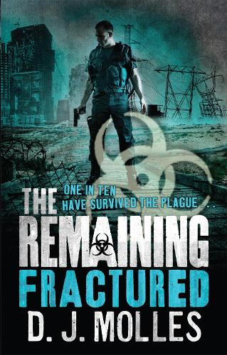The Remaining: Fractured - The Remaining (Paperback)