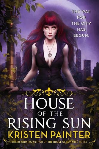 House of the Rising Sun: Crescent City: Book One - Crescent City (Paperback)