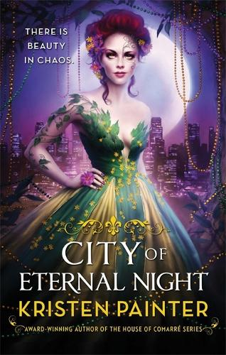 City of Eternal Night: Crescent City: Book Two - Crescent City (Paperback)