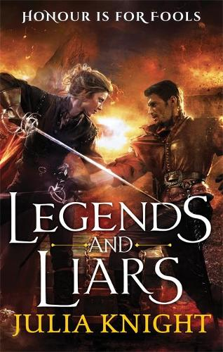 Legends and Liars: The Duellists: Book Two - Duellists Trilogy (Paperback)