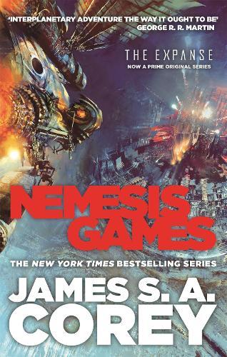 Nemesis Games: Book 5 of the Expanse (now a Prime Original series) - Expanse (Paperback)
