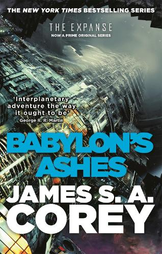 Babylon's Ashes: Book Six of the Expanse - Expanse (Paperback)