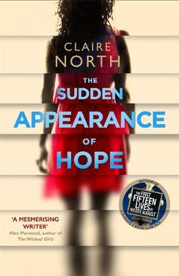 The Sudden Appearance of Hope: WINNER OF THE WORLD FANTASY AWARD 2017 (Hardback)