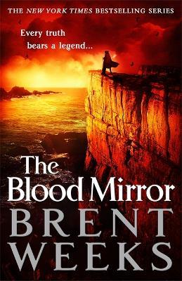 The Blood Mirror: Book Four of the Lightbringer series - Lightbringer (Hardback)