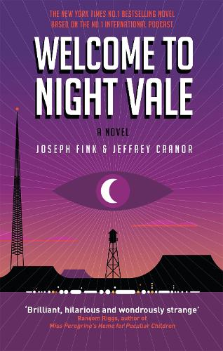 Welcome to Night Vale: A Novel (Paperback)