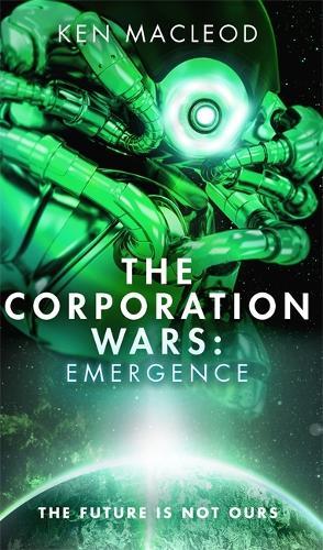 The Corporation Wars: Emergence - The Corporation Wars (Hardback)