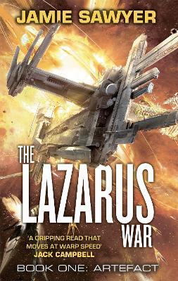 The Lazarus War: Artefact: Lazarus War 1 - The Lazarus War (Paperback)