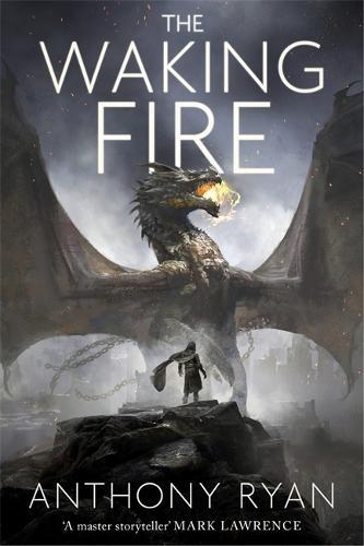 The Waking Fire: Book One of Draconis Memoria - The Draconis Memoria (Hardback)