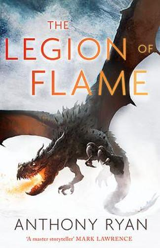 The Legion of Flame: Book Two of the Draconis Memoria - The Draconis Memoria (Hardback)