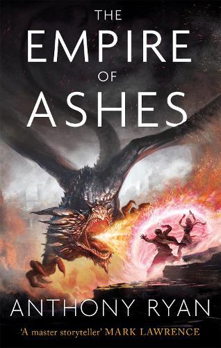 The Empire of Ashes: Book Three of Draconis Memoria - The Draconis Memoria (Paperback)