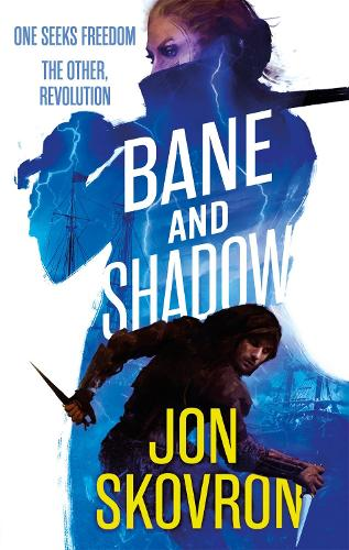 Bane and Shadow: Book Two of Empire of Storms - Empire of Storms (Paperback)