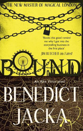 Bound: An Alex Verus Novel from the New Master of Magical London - Alex Verus (Paperback)