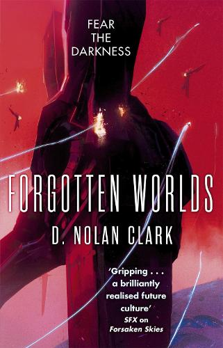 Forgotten Worlds: Book Two of The Silence (Paperback)