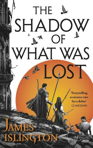 The Shadow of What Was Lost: Book One of the Licanius Trilogy - Licanius Trilogy (Paperback)
