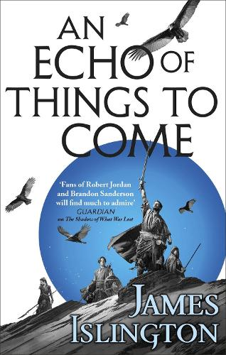 An Echo of Things to Come: Book Two of the Licanius trilogy - Licanius Trilogy (Paperback)