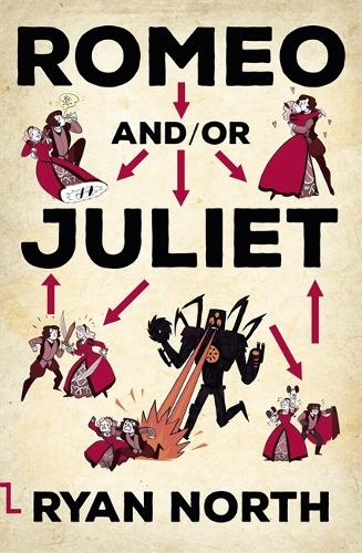 Romeo and/or Juliet (Paperback)