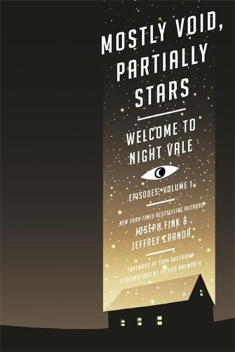 Mostly Void, Partially Stars: Welcome to Night Vale Episodes, Volume 1 (Paperback)