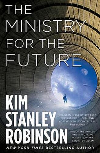 The Ministry for the Future (Hardback)
