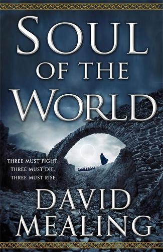 Soul of the World: Book One of the Ascension Cycle - Ascension Cycle (Paperback)
