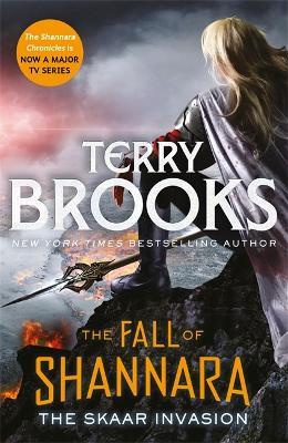 The Skaar Invasion: Book Two of the Fall of Shannara - Fall of Shannara (Hardback)