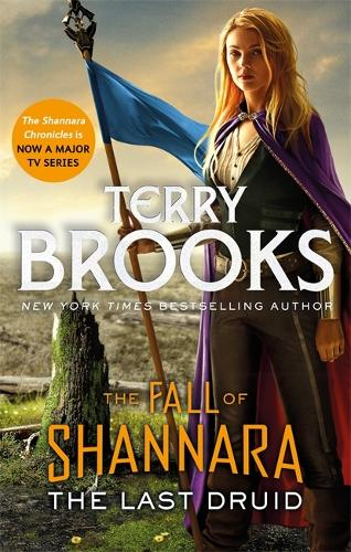 The Last Druid: Book Four of the Fall of Shannara - Fall of Shannara (Paperback)