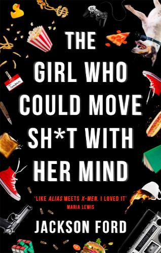 The Girl Who Could Move Sh*t With Her Mind - The Frost Files (Paperback)