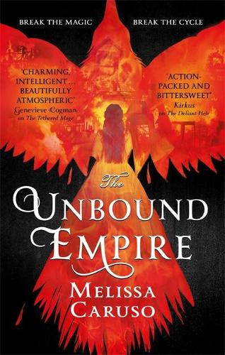 The Unbound Empire - Swords and Fire (Paperback)
