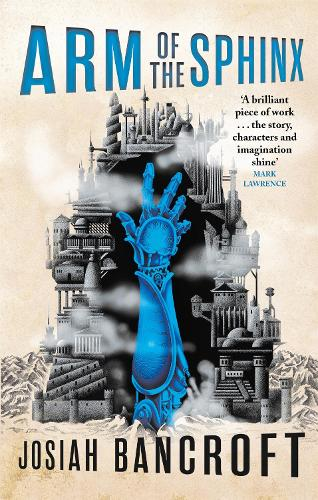 Arm of the Sphinx: Book Two of the Books of Babel (Paperback)