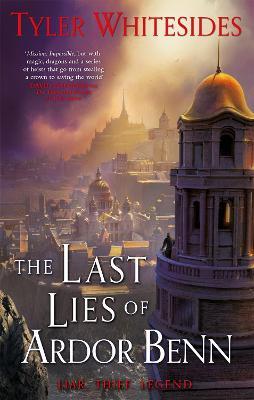 The Last Lies of Ardor Benn: Kingdom of Grit, Book Three - Kingdom of Grit (Paperback)