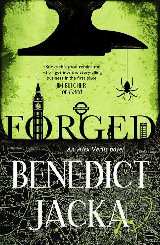 Forged: An Alex Verus Novel from the New Master of Magical London - Alex Verus (Paperback)