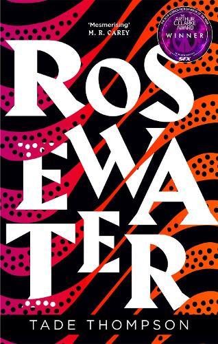 Rosewater - The Wormwood Trilogy (Paperback)