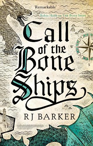 Call of the Bone Ships: Book 2 of the Tide Child Trilogy - The Tide Child Trilogy (Paperback)