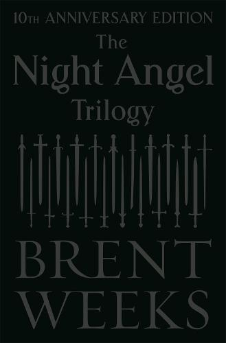 The Night Angel Trilogy: Tenth Anniversary Edition - Night Angel (Hardback)