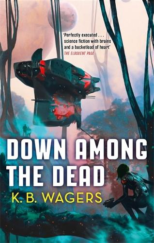Down Among The Dead: The Farian War, Book 2 - The Farian War Trilogy (Paperback)