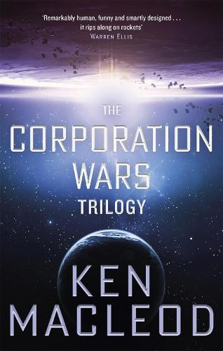 The Corporation Wars Trilogy: Omnibus Edition - The Corporation Wars (Paperback)