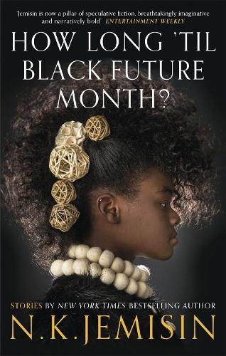 How Long 'til Black Future Month? (Paperback)