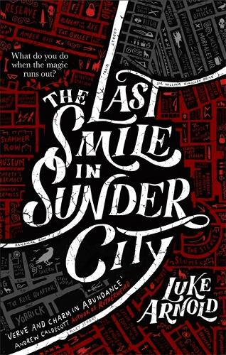 The Last Smile in Sunder City - Fetch Phillips (Paperback)