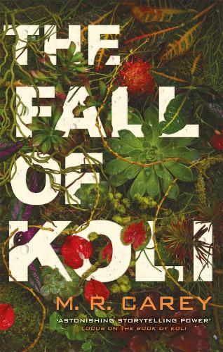 The Fall of Koli: The Rampart Trilogy, Book 3 - The Rampart Trilogy (Paperback)