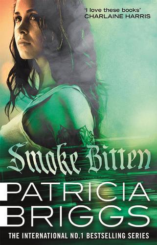 Smoke Bitten: Mercy Thompson: Book 12 - Mercy Thompson (Paperback)