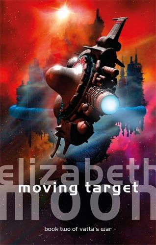 Moving Target: Vatta's War: Book Two - Vatta's War (Paperback)