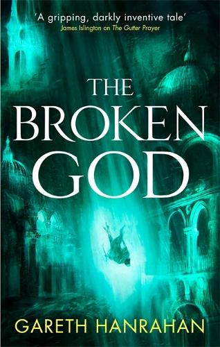 The Broken God: Book Three of the Black Iron Legacy - The Black Iron Legacy (Paperback)