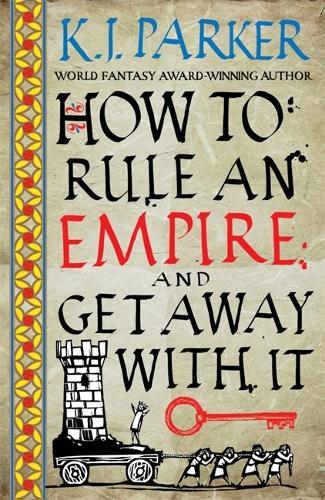 How To Rule An Empire and Get Away With It: The Siege, Book 2 (Paperback)