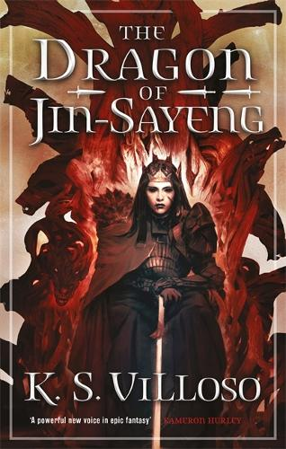 The Dragon of Jin-Sayeng: Chronicles of the Wolf Queen Book Three - Chronicles of the Wolf Queen (Paperback)